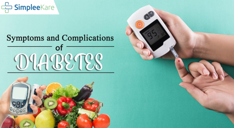 Diabetes- Symptoms and Complication