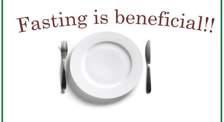 Fasting is Beneficial