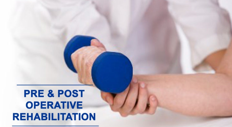 Pre & Post-Operative Rehabilitation