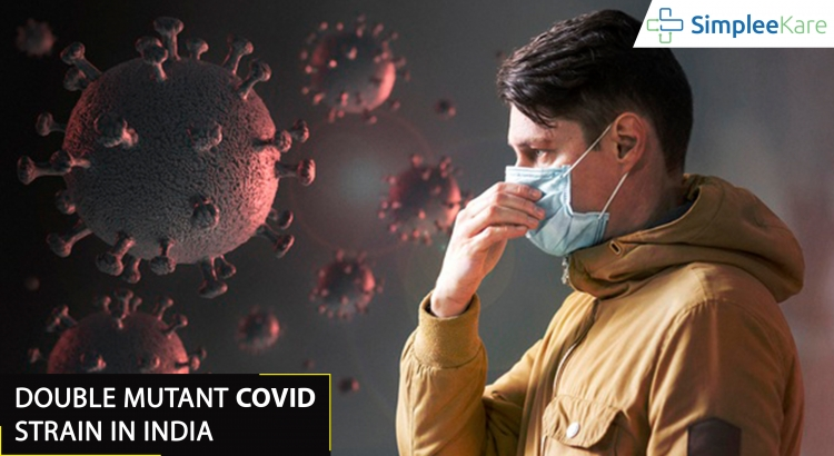 NEW INDIAN DOUBLE-MUTANT COVID-19 STRAIN   UPDATE-13